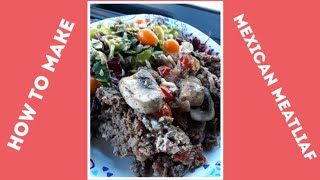 How to cook KETO Mexican Meatloaf - truck drivers