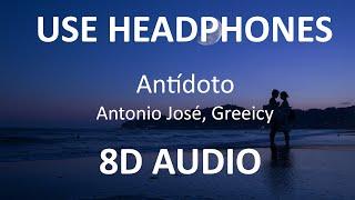 Antonio José , Greeicy - Antídoto ( 8D Audio ) 🎧
