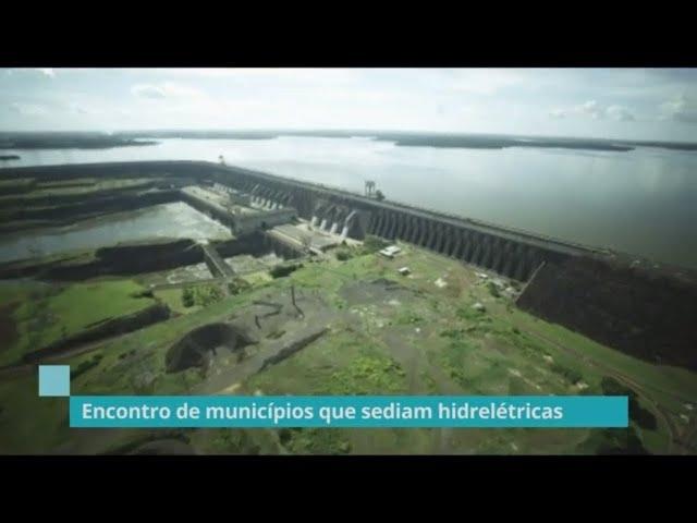 Municípios que sediam hidrelétricas querem recriar frente parlamentar - 12/03/19