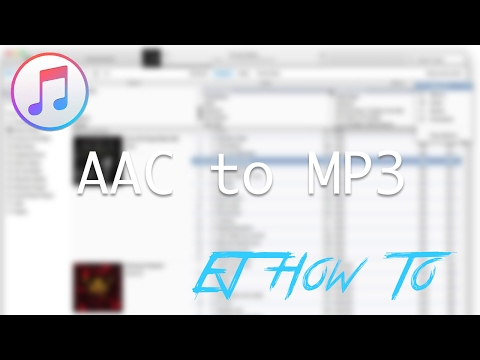 How To Convert AAC (iTunes) to MP3 Using iTunes | Tutorial | EJ How To