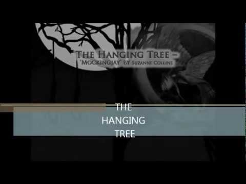 The Hanging Tree (The Hunger Games-Mockingjay)
