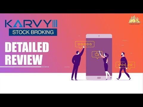 Karvy Online Detailed Review - Overview, Trading Platforms, Pricing and more
