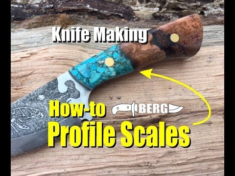 Knife Making How to easily Profile Scales or Handles