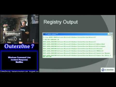 Outerz0ne 2011: MadMex - Windows Command Line Incident Response