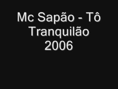 Mc Sapão - Tô Tranquilão 2006