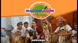Barangay Singer Citizen!   May 14, 2018