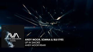Play Up In Smoke (Andy Moor Remix)