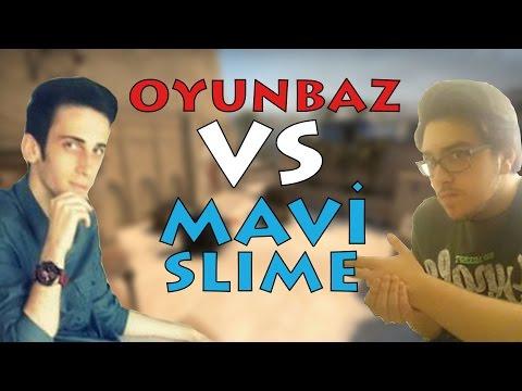 CS:GO - Oyunbaz VS Mavi Slime