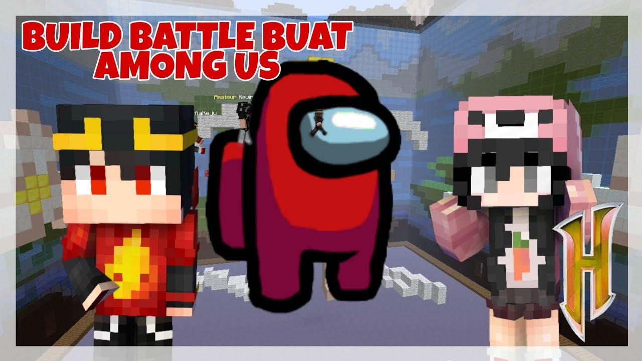 Main Build Battle sama temen malah buat Among Us | Minecraft Hypixel