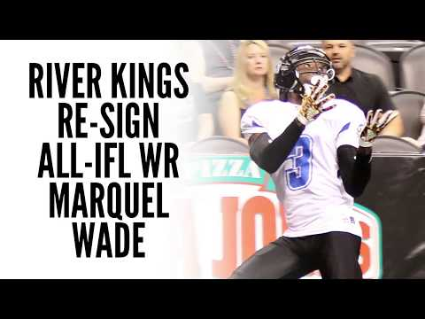 River Kings Re-Sign All-IFL WR Marquel Wade