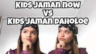 Download lagu Kids Jaman Now VS Kids Jaman Daholoe MP3