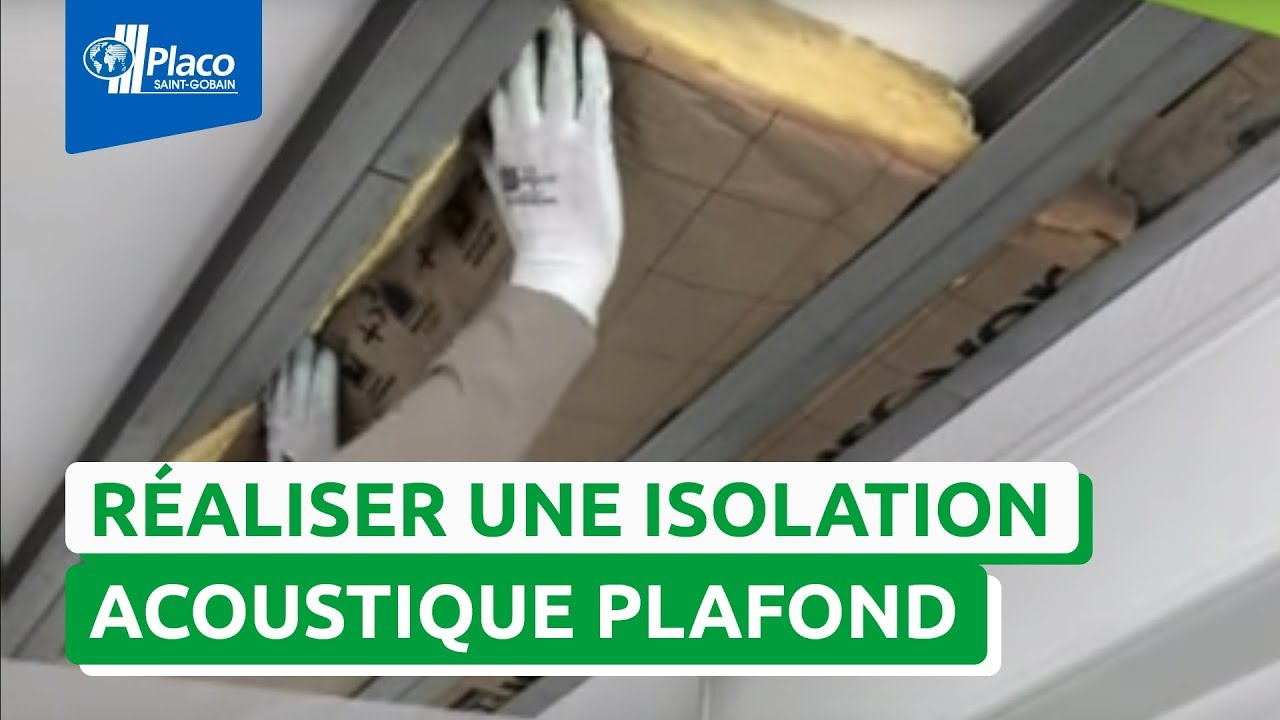 Comment Poser Une Isolation Acoustique Sur Un Plafond Autoportant La Solution Placo Phonique Youtube