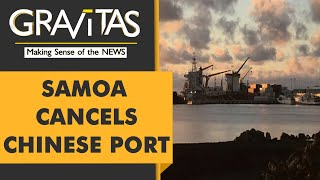 Gravitas: Samoa's new leader cancels China-backed port