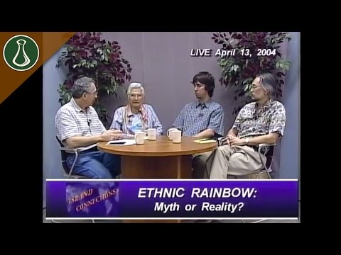 Island Connections: Ethnic Rainbow: Myth or Reality?
