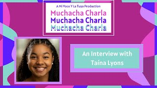 In the Spotlight: An Interview with Taína Lyons | A Mi Voz Media Production