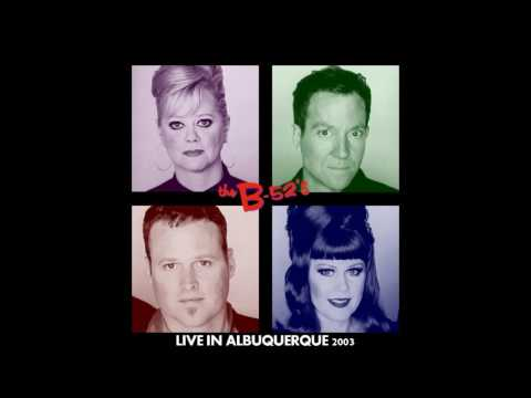 The B-52's - Live in Albuquerque 2003