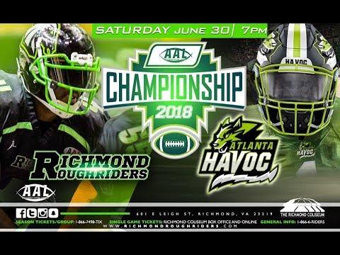 Atlanta Havoc vs Richmond Roughriders 2018 AAL Championship Game