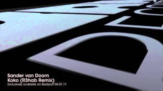 Sander van Doorn - Koko (R3hab Remix)