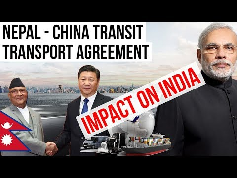 Nepal China Transit Transport Agreement - IMPACT ON INDIA - Current Affairs 2018
