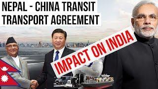Nepal China Transit Transport Agreement - IMPACT ON INDIA - Current Affairs 2018
