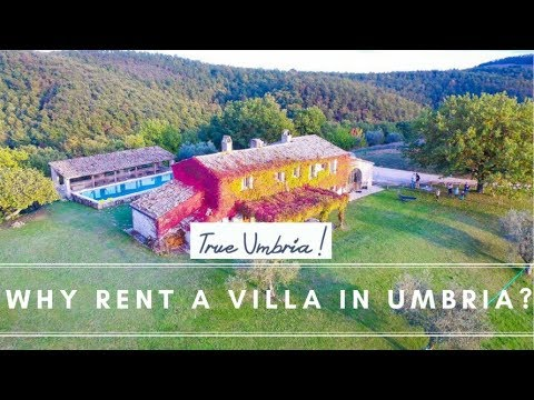 Top Five reasons to Rent a Villa In Umbria