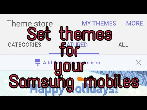 How To Set Themes For Samsung Mobiles