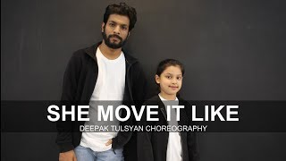 She Move It Like | Badshah | Deepak Tulsyan Choreography