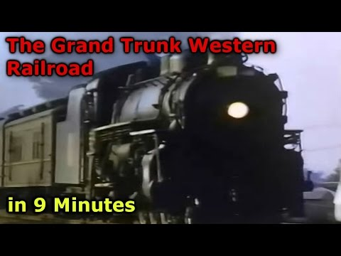 The Grand Trunk Western Railroad in 9 Minutes