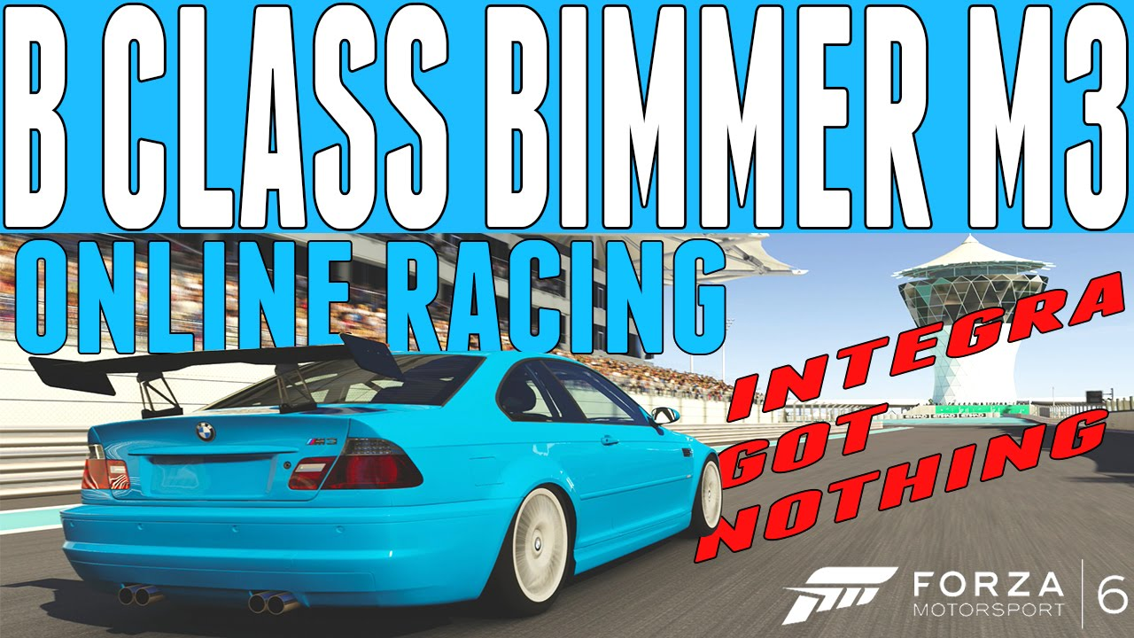 forza 6 online racing b class bmw e46 m3 build w tune. Black Bedroom Furniture Sets. Home Design Ideas