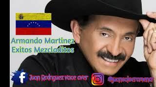 Armando Martinez -Exitos Mezcladitos YouTube Videos