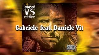 03. DADDi feat. Daniele Vit - Gabriele (Audio Only)