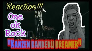 REACTION!!One ok rock-kanzen kankaku dreamer thumbnail
