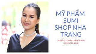 Mỹ Phẩm Sumi Shop Nha Trang: Livestream Lâm Vỹ Dạ Ezie