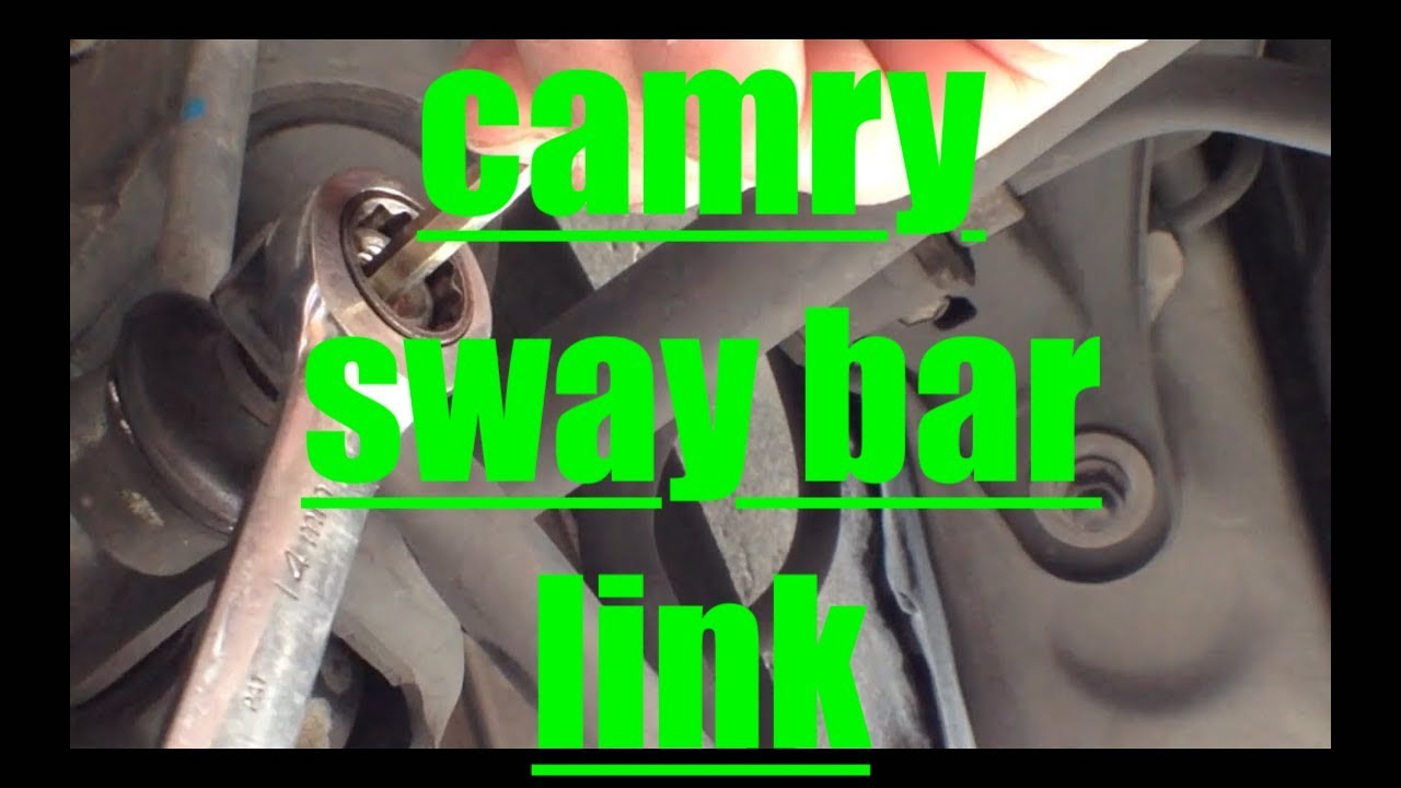 medium resolution of rear sway bar link replacement toyota camry youtube ford ranger sway bar diagram camry sway bar diagram