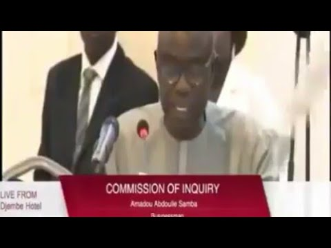 Amadou Samba ( Businessman) Testifies At The Gambia Commission Of Enquiry