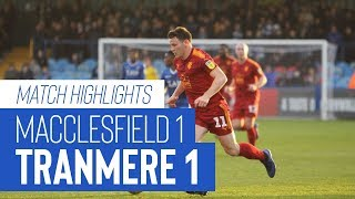Match Highlights | Macclesfield Town v Tranmere Rovers - Sky Bet League Two