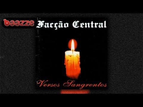 Facção Central - Versos Sangrentos (1999) Full Album