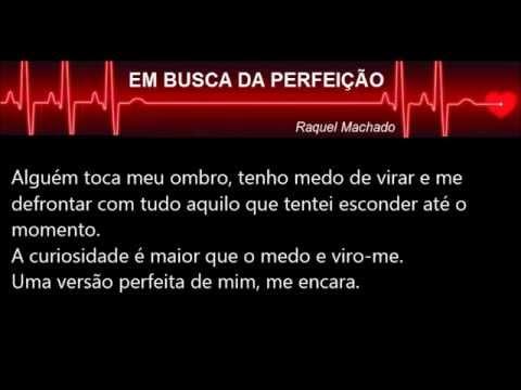 Conto: Em busca da perfeição da autora Raquel Machado