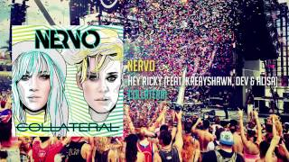 NERVO - Hey Ricky feat Kreayshawn DEV Alisa [FREE DIRECT DOWNLOAD]  NEW 2015 SONG