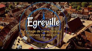Egreville, village de Caractère du Gâtinais Val de Loing (4K)