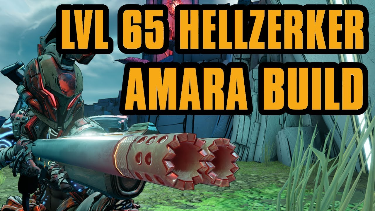 LVL 65 HELLZERKER AMARA! Awesome build + Save download | Borderlands 3 thumbnail