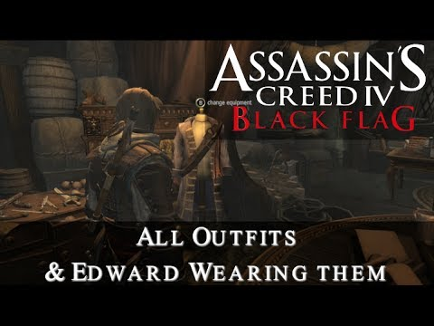Assassins Creed 4: Black Flag - All Outfits |