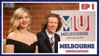 EPISODE 1 - Melbourne Underground