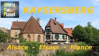 Kaysersberg - Alsace - Elsass - France 2016