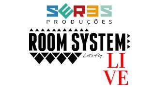 Seres Produções - Room System #8 Warmup by Satelite