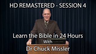 Learn the Bible in 24 Hours - Hour 4 - Small Groups  - Chuck Missler