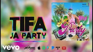 TIFA - JA Party (Official Audio)
