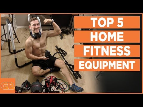 5 Best Home Fitness Equipment 2018 - Build Muscle Muscle & Burn Fat Fast