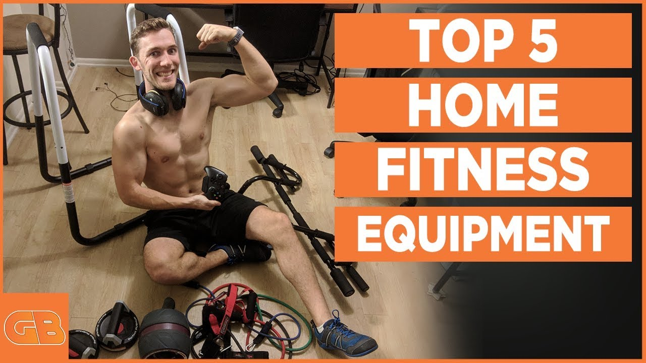 5 Best Home Fitness Equipment 2018 Build Muscle Muscle Burn Fat Fast Youtube