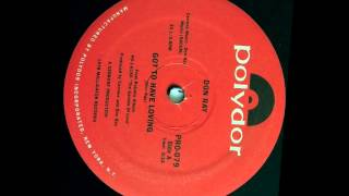 "Don Ray "" Got To Have Loving ""  ( Version Discotheque )"